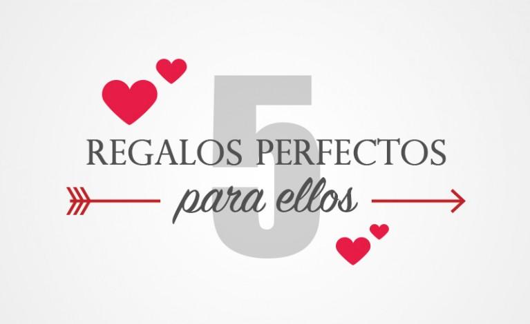 5 regalos perfectos para ellos